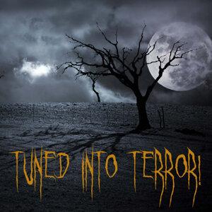 Tuned into Terror!