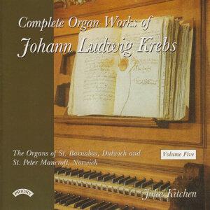 Complete Organ Works of Johann Krebs: Vol 5: The Organ of St.Barnabas, Dulwich, London
