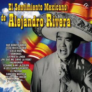 El Sentimiento Mexicano de Alejandro Rivera