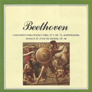 Beethoven - Concierto  para Piano y Orquesta No. 5