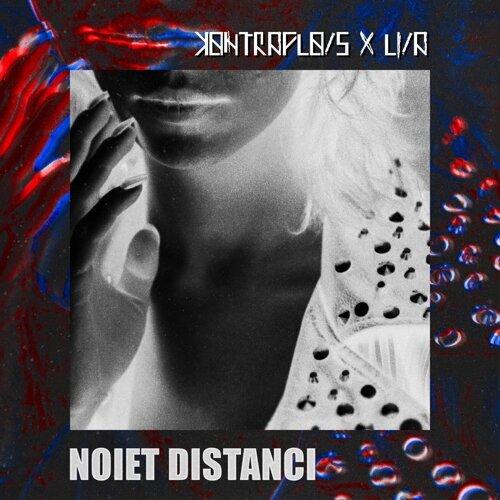 Noiet Distanci