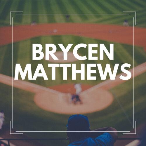 Brycen Matthews