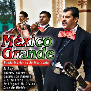 México Grande