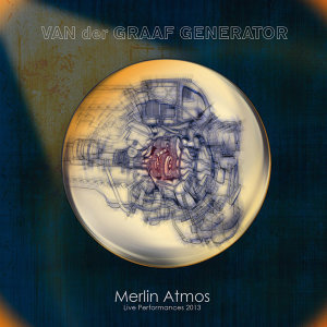 Merlin Atmos: Live Performances 2013 (Deluxe Edition)