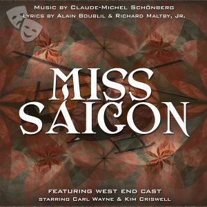 Miss Saigon (West End Orchestra and Singers)
