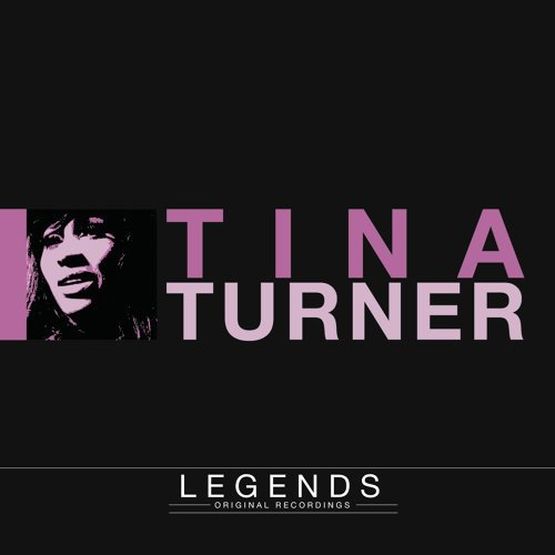 Legends - Tina Turner