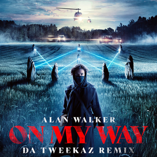 On My Way - Da Tweekaz Remix