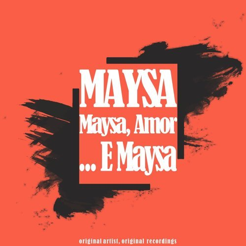 Maysa, Amor... E Maysa