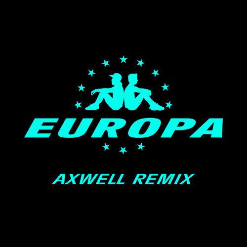 All Day And Night - Jax Jones & Martin Solveig Present Europa / Axwell Remix