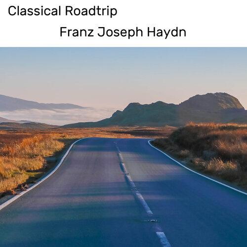 Classical Roadtrip: Franz Joseph Haydn
