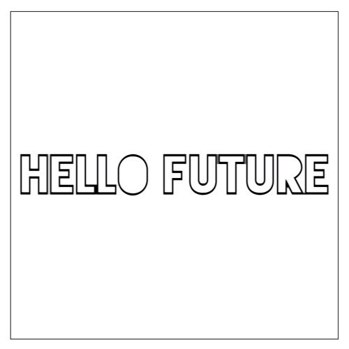 Hello Future - DJ Maj Par-T Side Remix