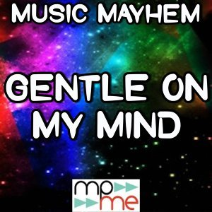 Gentle on My Mind - Tribute to the Band Perry