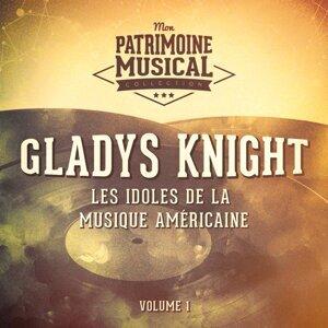 Les idoles de la musique américaine : Gladys Knight, Vol. 1