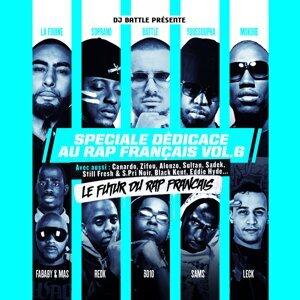Spéciale dédicace au rap français, Vol. 6 - Le futur du rap français