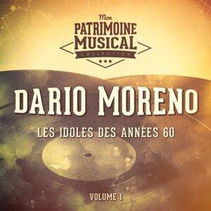 Les idoles des années 60 : Dario Moreno, Vol. 1