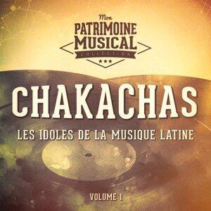 Les idoles de la musique latine : Les Chakachas, Vol. 1