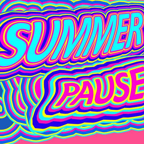 Summer Pause