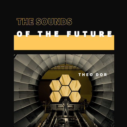 The Sounds of the Future
