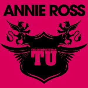The Unforgettable Annie Ross