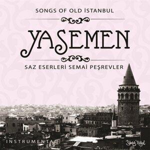 Yasemen - Saz Eserleri Semai Peşrevler