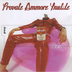Provate Ammore Ynutile (Special Edition)
