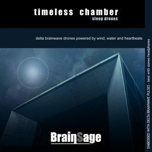 Timeless Chamber Sleep Drones