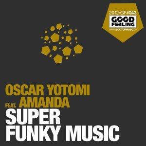 Super Funky Music (Remixes 2013)