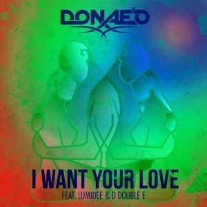 I Want Your Love - Remixes