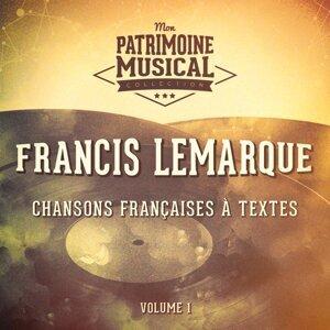 Chansons françaises à textes : Francis Lemarque, Vol. 1