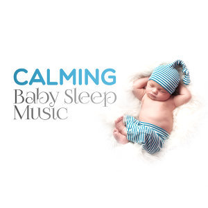 Calming Baby Sleep Music
