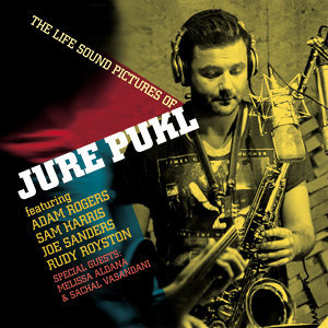 The Life Sound Pictures of Jure Pukl