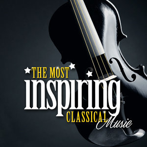 The Most Inspiring Classical Music