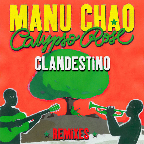 Clandestino (feat. Calypso Rose) - Remixes