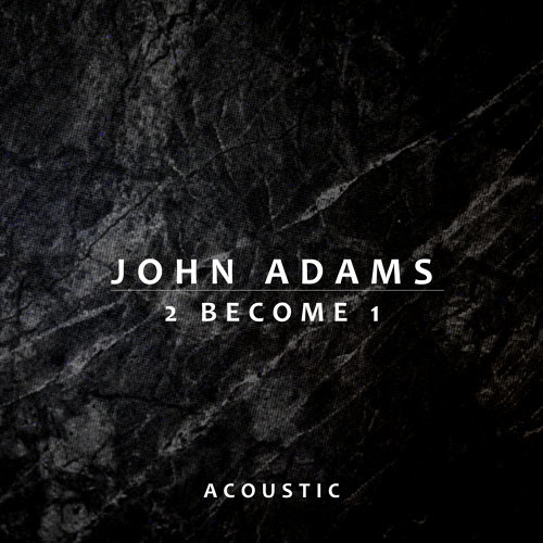 2 Become 1 - Acoustic