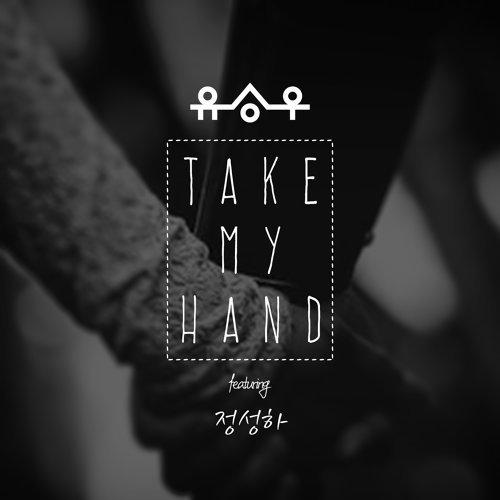 Take My Hand (Take My Hand)