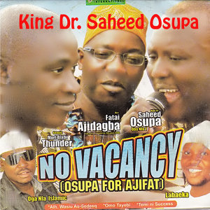 No Vacancy (Osupa for Ajifat)