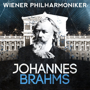 Wiener Philharmoniker: Johannes Brahms
