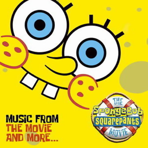 The SpongeBob SquarePants Movie-Music From The Movie and More