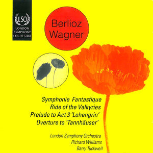 Berlioz: Symphonie Fantastique - Wagner: Ride of the Valkyries