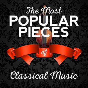 The Most Popular Pieces of Classical Music