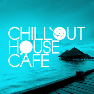 Chillout House Cafe