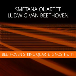 Beethoven: String Quartets Nos 1 & 11