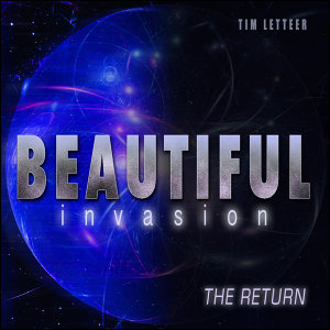 Beautiful Invasion (The Return)