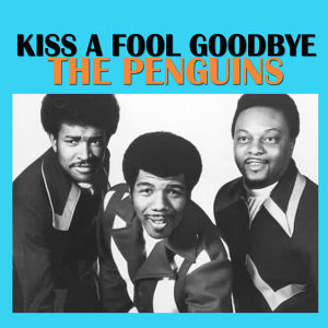 Kiss a Fool Goodbye