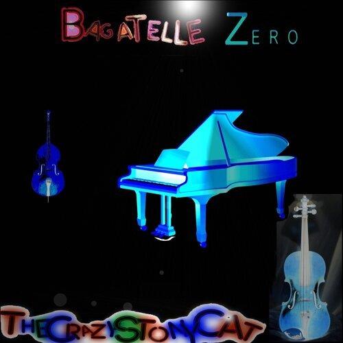 Bagatelle Zero