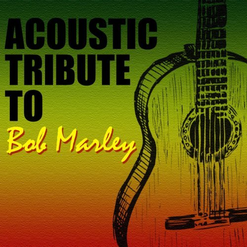 Acoustic Tribute to Bob Marley (Instrumental)