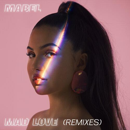 Mad Love - Remixes