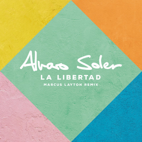 La Libertad - Marcus Layton Remix