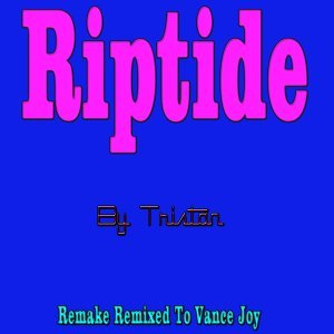 Riptide - Remake Remixed to Vance Joy
