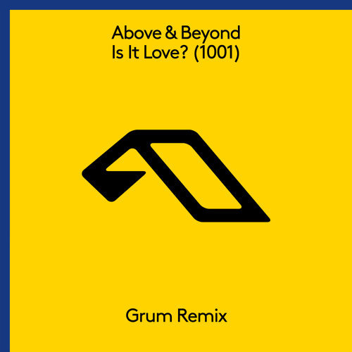 Is It Love? (1001) [Grum Remix]